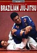 The Encyclopedia of Brazilian Jiu Jitsu: Volume 1