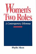 Women's Two Roles: A Contemporary Dilemma