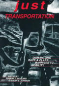 Just Transportation Dismantling Race & N