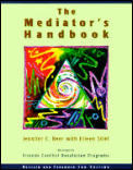 Mediators Handbook 3RD Edition Rev & Expanded
