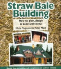 Straw Bale Building How To Plan Design &