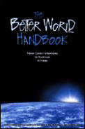 Better World Handbook From Good Intentions
