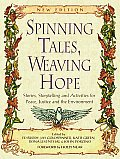 Spinning Tales, Weaving Hope (02 Edition)