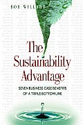 Sustainability Advantage Seven Business Case Benefits of a Triple Bottom Line