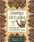 Creating a Life Together: Practical Tools to Grow an Intentional Community Cover