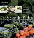 The Sustainable Kitchen: Passionate Cooking Inspired by Farms, Forests and Oceans