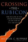 Crossing the Rubicon: 9/11 and the Decline of the American Empire at the End of the Age of Oil Cover