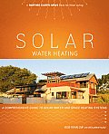 Solar Water Heating A Comprehensive Guide to Solar Water & Space Heating Systems