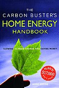 Carbon Busters Home Energy Handbook Slowing Climate Change & Saving Money