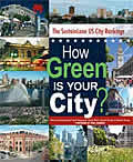 How Green Is Your City The Sustainlane U S City Rankings