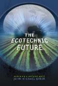 Ecotechnic Future