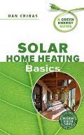 Solar Home Heating Basics (Green Energy Guide)