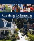 Creating Cohousing: Building Sustainable Communities Cover