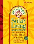 Real Goods Solar Living Sourcebook Your Complete Guide to Living beyond the Grid with Renewable Energy Technologies & Sustainable Living