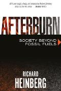Afterburn Society Beyond Fossil Fuels