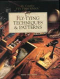 Fly-Tying Techniques & Patterns (Complete Fly Fisherman)