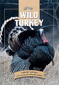 Wild Turkey (Hunting & Fishing Library)