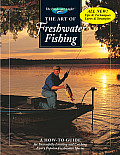 The Art of Freshwater Fishing (Hunting & Fishing Library. the Freshwater Angler)