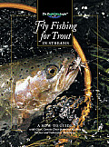 Fly Fishing for Trout in Streams