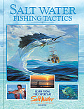 Salt Water Fishing Tactics: Learn from Experts at Salt Water Sportsman Magazine