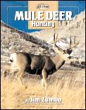 Mule Deer Hunting (Complete Hunter)