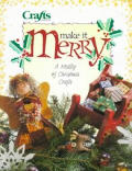 Make It Merry A Medley Of Christmas