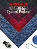 Embellished Quilted Projects