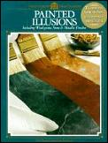 Painted Illusions (Arts & Crafts for Home Decorating)