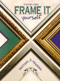 Step By Step Frame It Yourself