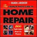 Complete Photo Guide To Home Repair