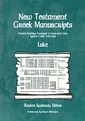 New Testament Greek Manuscripts: Luke (New Testament Greek Manuscripts)