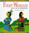 First Woman & The Strawberries Cherokee