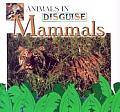 Mammals (Animals in Disguise)