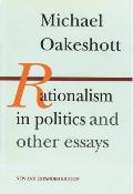 Rationalism In Politics & Other Essays