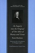 Inquiry Into the Original of Our Ideas of Beauty & Virtue