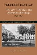 The Law, The State, and Other Political Writings, 1843-1850