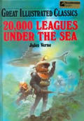 20000 Leagues Under the Sea Great Illustrated Classics