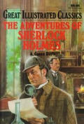Adventures Of Sherlock Holmes Great Illustrated Classics