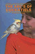 ABCs of Cockatiels