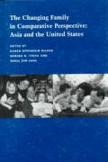 The Changing Family in Comparative Perspective: Asia and the United States