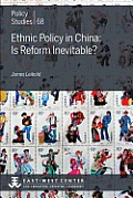 Ethnic Policy in China: Is Reform Inevitable?