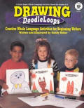 Doodleloops Drawing Grades K To Two