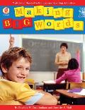 Making Big Words: Multilevel, Hands-On Spelling and Phonics Activities