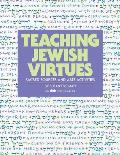 Teaching Jewish Virtues: Sacred Sources and Arts Activities