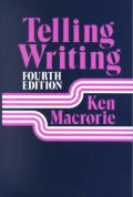 Telling Writing (4TH 85 Edition)