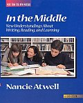 In the Middle: New Understanding about Writing, Reading, and Learning (Workshop Series)
