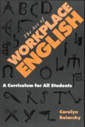 Art of Workplace English A Curriculum for All Students