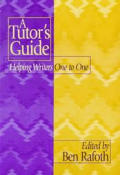 Tutors Guide Helping Writers One To One