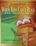 When Kids Can't Read, What Teachers Can Do: a Guide for Teachers, 6-12 (03 Edition)
