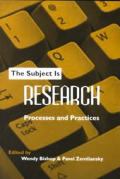 Subject Is Research : Processes and Practices (01 Edition)